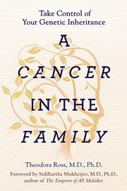 A CANCER IN THE FAMILY by Theodora Ross