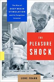 THE PLEASURE SHOCK by Lone Frank