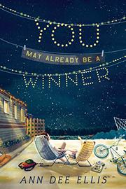 YOU MAY ALREADY BE A WINNER by Ann Dee Ellis