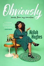 OBVIOUSLY by Akilah Hughes