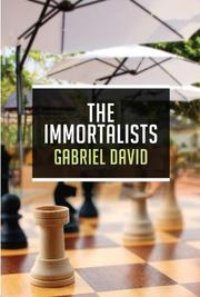 THE IMMORTALISTS by Gabriel David