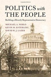 POLITICS WITH THE PEOPLE  by Michael A.  Neblo