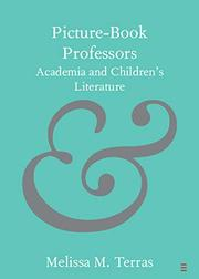 PICTURE-BOOK PROFESSORS by Melissa M.  Terras