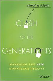 CLASH OF THE GENERATIONS by Valerie M. Grubb