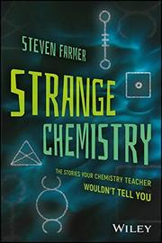 STRANGE CHEMISTRY by Steven Farmer