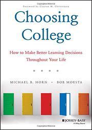 CHOOSING COLLEGE by Michael B. Horn
