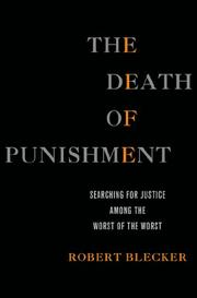 THE DEATH OF PUNISHMENT by Robert Blecker