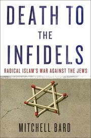 DEATH TO THE INFIDELS by Mitchell Bard