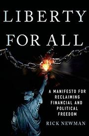 LIBERTY FOR ALL by Rick Newman