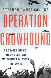 OPERATION CHOWHOUND by Stephen Dando-Collins