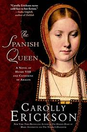 THE SPANISH QUEEN by Carolly Erickson