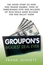 GROUPON'S BIGGEST DEAL EVER by Frank Sennett
