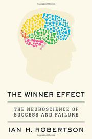 THE WINNER EFFECT by Ian H. Robertson