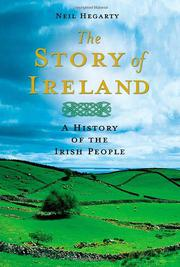 THE STORY OF IRELAND by Neil Hegarty