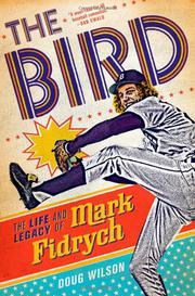 THE BIRD by Doug Wilson