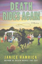 DEATH RIDES AGAIN  by Janice Hamrick