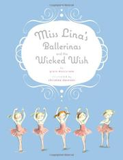 Cover art for MISS LINA'S BALLERINAS AND THE WICKED WISH