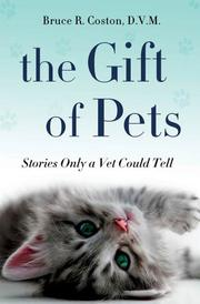 THE GIFT OF PETS by Bruce R. Coston