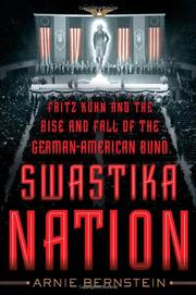 SWASTIKA NATION by Arnie Bernstein