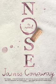 NOSE by James Conaway