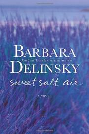 SWEET SALT AIR by Barbara Delinksy