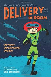 DELIVERY OF DOOM by Dan Yaccarino