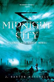 MIDNIGHT CITY by J. Barton Mitchell