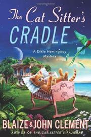 THE CAT SITTER'S CRADLE by Blaize Clement