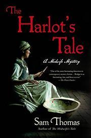 THE HARLOT'S TALE by Sam Thomas