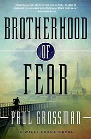 BROTHERHOOD OF FEAR by Paul Grossman