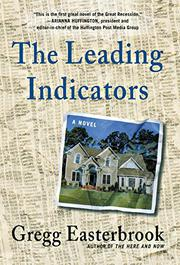 THE LEADING INDICATORS by Gregg Easterbrook