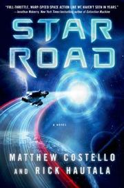STAR ROAD by Matthew Costello