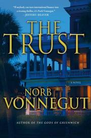 THE TRUST by Norb Vonnegut