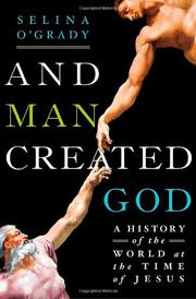 AND MAN CREATED GOD by Selina O'Grady