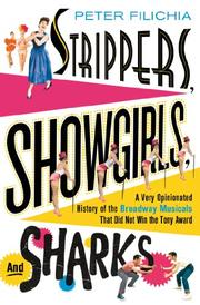 STRIPPERS, SHOWGIRLS, AND SHARKS by Peter Filichia