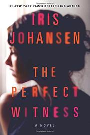THE PERFECT WITNESS by Iris Johansen