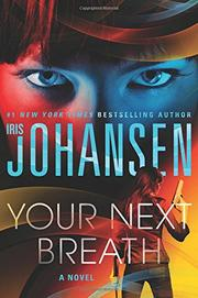 YOUR NEXT BREATH by Iris Johansen