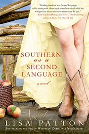 SOUTHERN AS A SECOND LANGUAGE by Lisa Patton