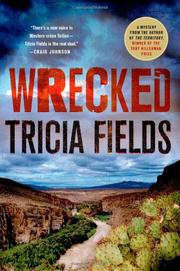WRECKED by Tricia Fields