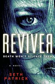 REVIVER by Seth Patrick