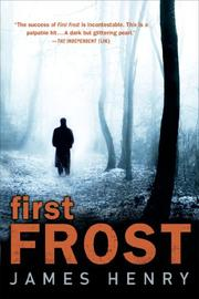 FIRST FROST by James Henry