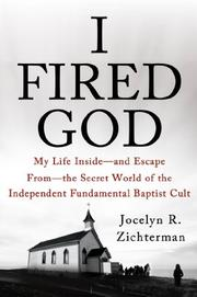 I FIRED GOD by Jocelyn R. Zichterman
