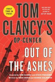 TOM CLANCY'S OP-CENTER: OUT OF THE ASHES by Dick Couch