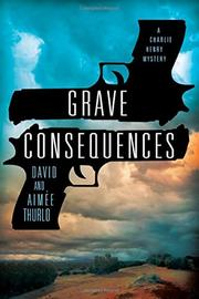 GRAVE CONSEQUENCES by David  Thurlo