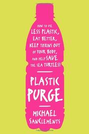 PLASTIC PURGE by Michael SanClements
