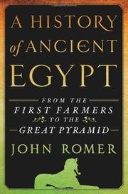 A HISTORY OF ANCIENT EGYPT by John Romer
