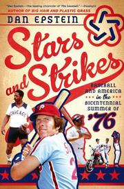 STARS AND STRIKES by Dan Epstein