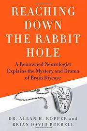 REACHING DOWN THE RABBIT HOLE by Allan H. Ropper