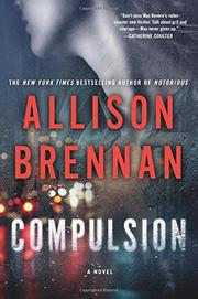COMPULSION by Allison Brennan