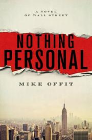 NOTHING PERSONAL by Mike Offit